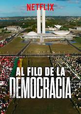 Resultado de imagen de AL FILO DE LA DEMOCRACIA, de Petra Costa (Brasil, 2019).